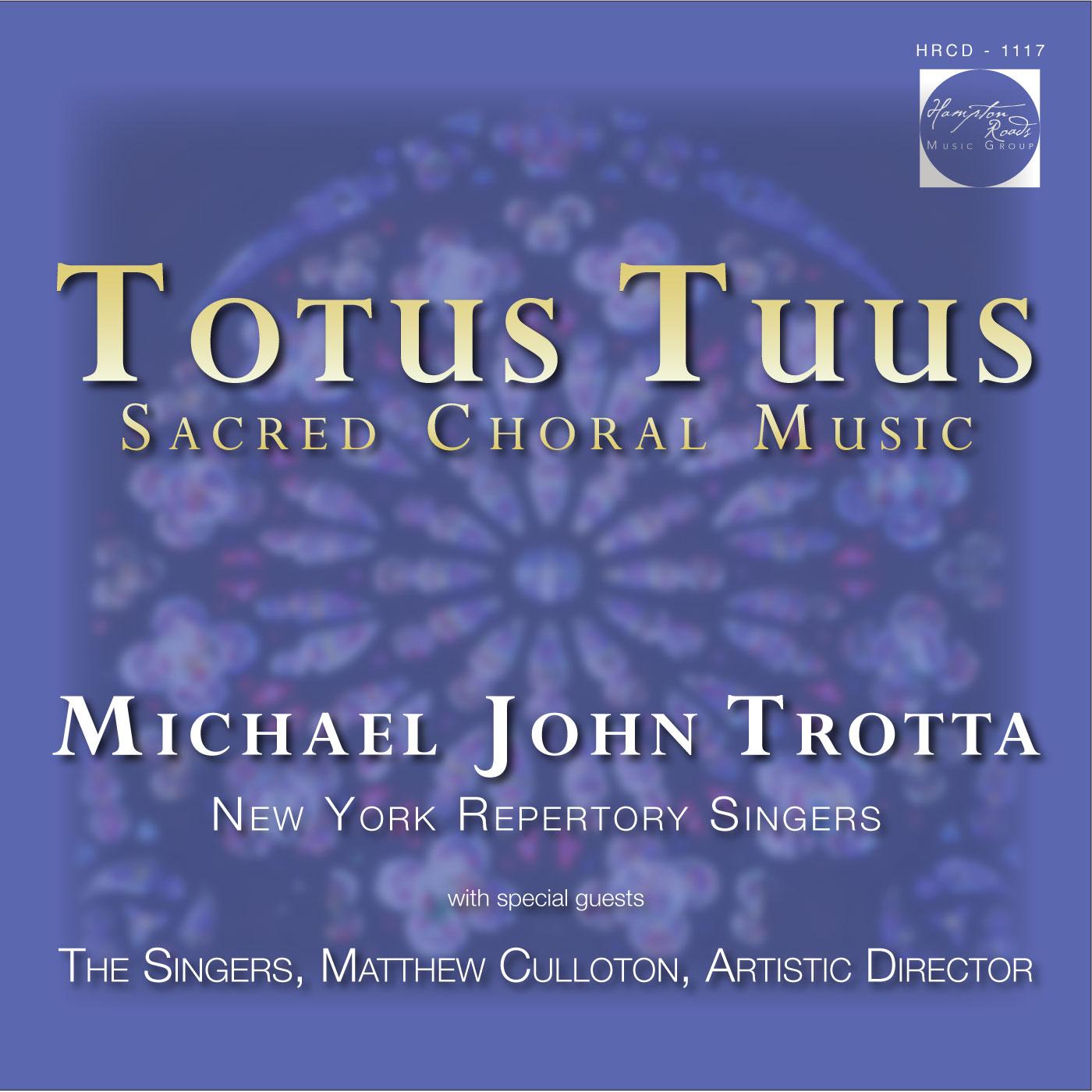 Totus Tuus Michael John Trotta