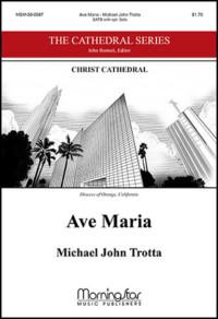 Ave Maria Michael John Trotta