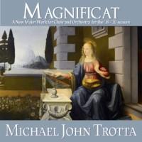Magnificat Michael John Trotta