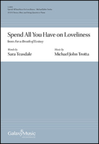 Spend All You Have on Loveliness For A Breath Ecstasy Michael John Trotta
