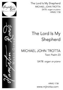 The Lord is My Shepherd - SATB - Piano - Michael John Trotta