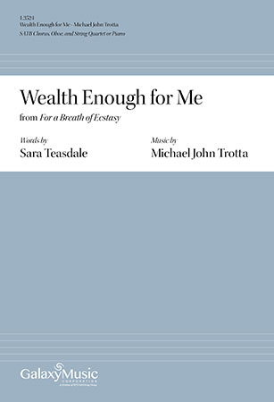 Wealth Enough For Me Michael John Trotta For a Breath of Ecstasy