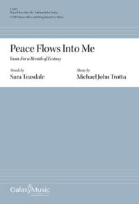 Peace Flows Into Me - Michael John Trotta