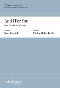 And I for You For A Breath of Ecstasy Michael John Trotta