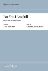 For You I Am Still Michael John Trotta