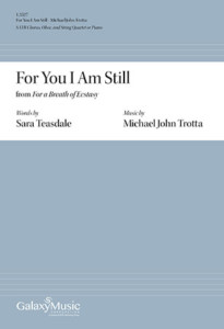 For You I Am Still Michael John Trotta