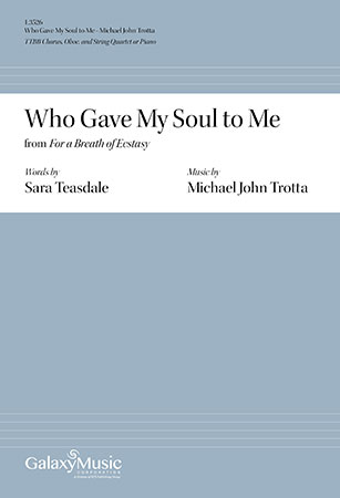 Who Gave My Soul To Me Michael John Trotta For a Breath of Ecstasy