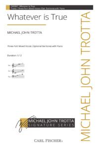 Whatever Is True Michael John Trotta