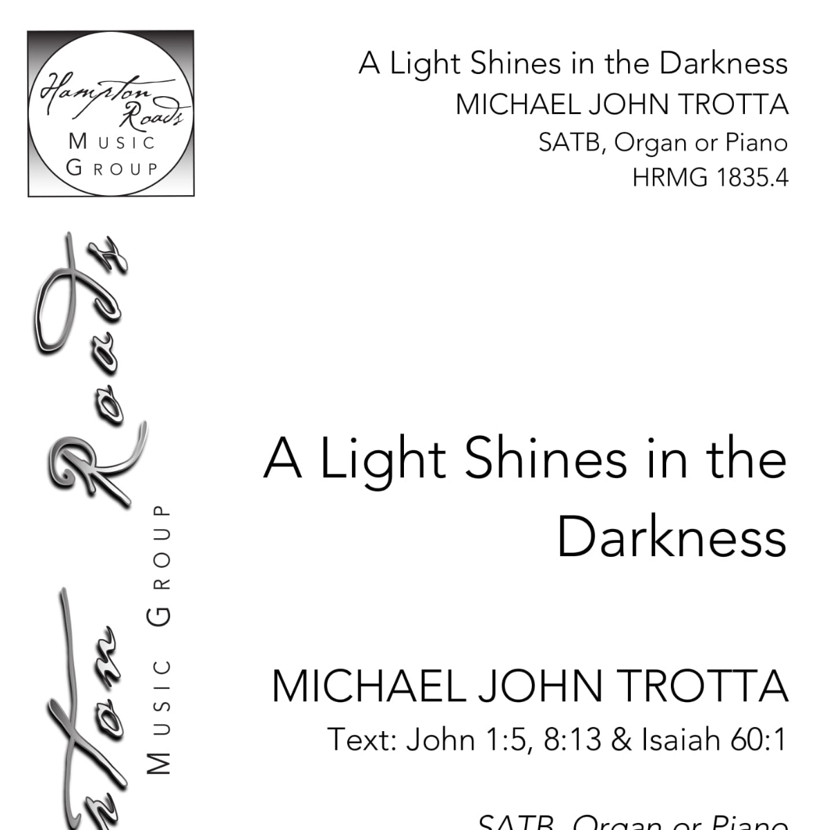Piano Sheet Music For Shenandoah: A Light Shines In The Darkness, SATB Organ Or Piano