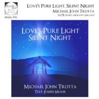 Love's Pure Light Silent Night - Michael John Trotta