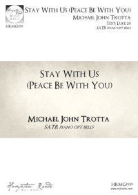 Stay With Us (Peace Be With You) Michael John Trotta