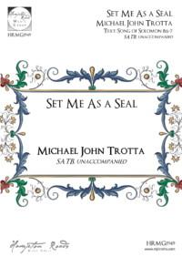 Set Me As a Seal - Michael John Trotta