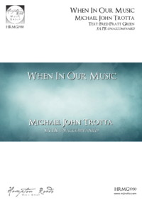 When In Our Music God Is Glorified - Michael John Trotta