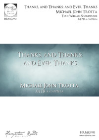 Thanks, and Thanks; and Ever Thanks - Michael John Trotta