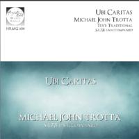 Ubi Caritas Michael John Trotta