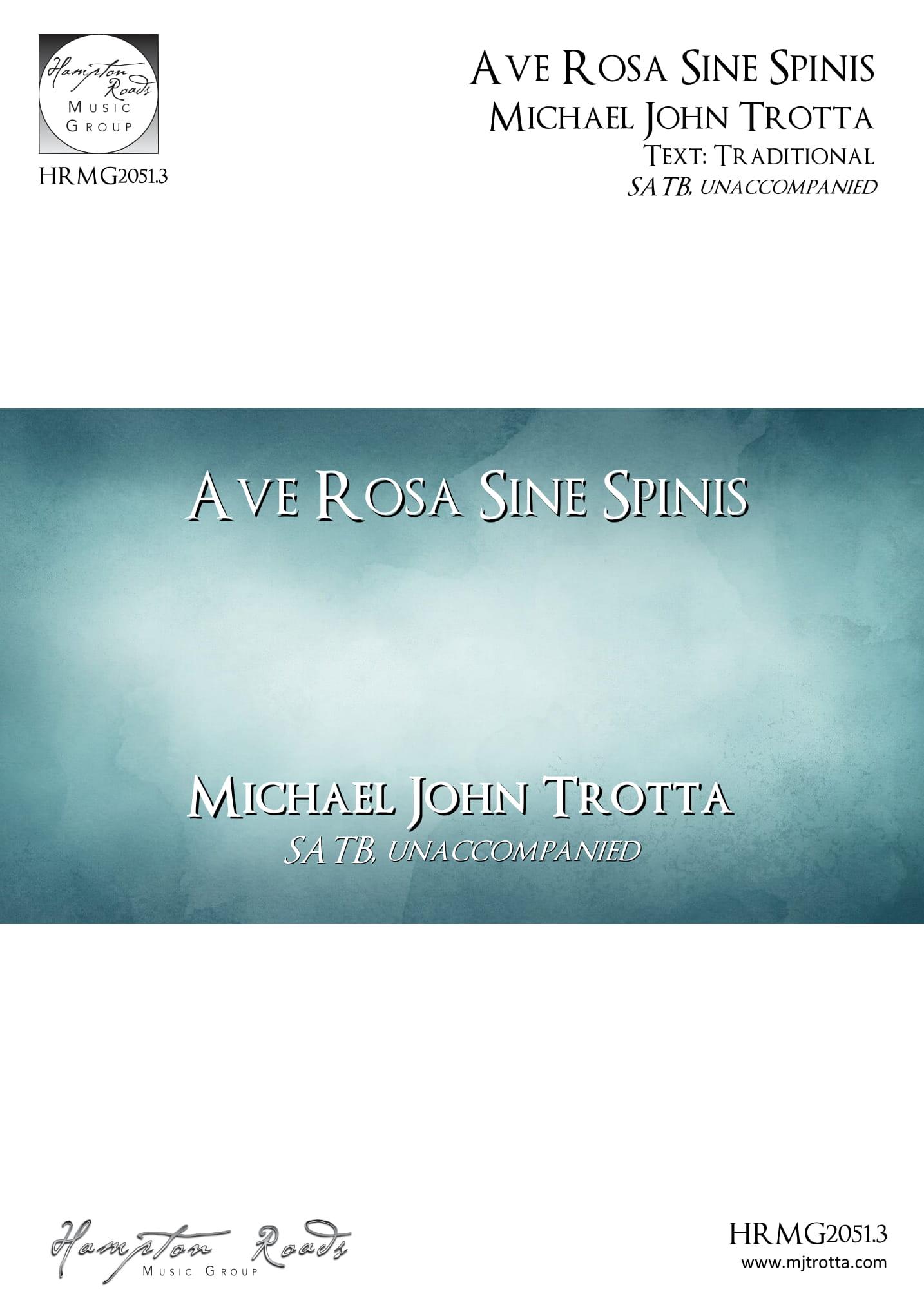 Ave Rosa Sine Spinis - Michael John Trotta