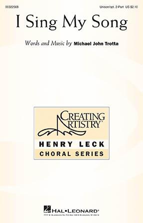 I Sing My Song - Michael John Trotta
