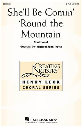 She'll Be Comin' Around The Mountain - Michael John Trotta