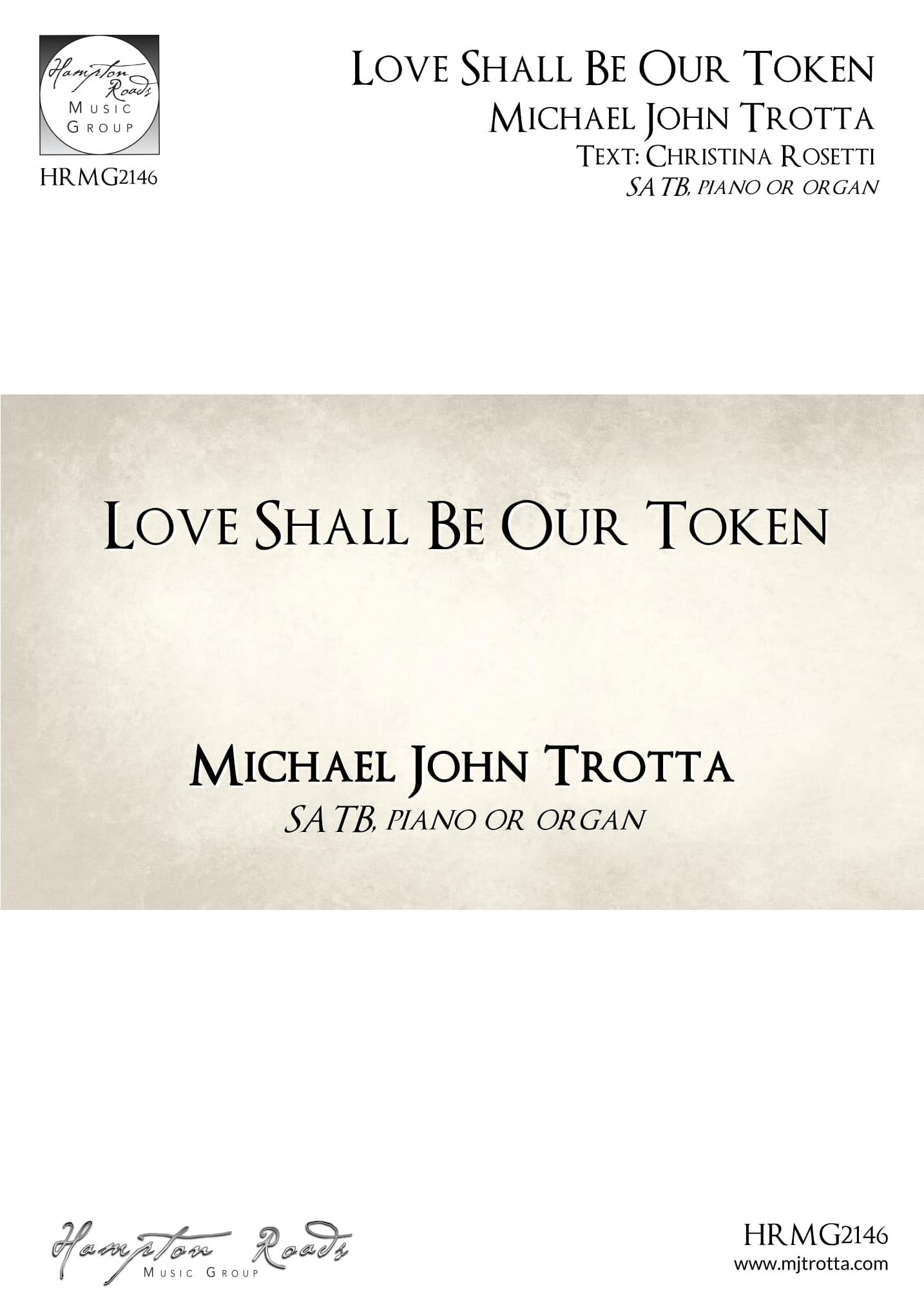Love Shall Be Our Token Michael John Trotta