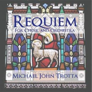 Requiem Michael John Trotta