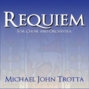 Requiem-Michael-John-Trotta